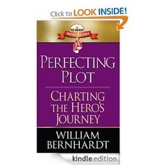 Amazon.com: Perfecting Plot: Charting the Hero's Journey (Red Sneaker Writers Book Series) eBook: William Bernhardt: Kindle Store