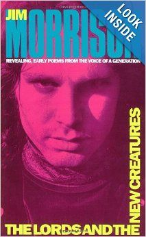 The Lords and the New Creatures: Jim Morrison: 9780671210441: Amazon.com: Books