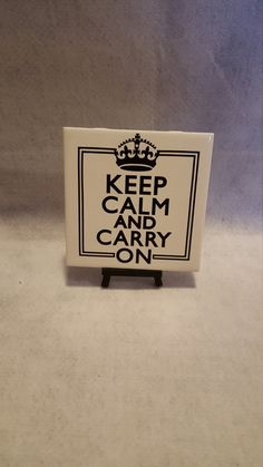 6x6 Ceramic Keep Calm Tile/ Keep Calm Gifts/Keep Calm Trivets/Keep Calm Display Tiles