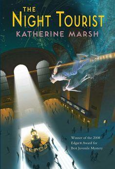 """2008 WINNER FOR BEST JUVENILE NOVEL: """"The Night Tourist""""  ***  Katherine Marsh"""
