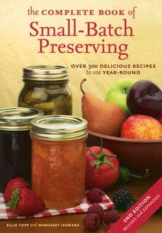 of Small-Batch Preserving - The beauty of preserving in small batches ...