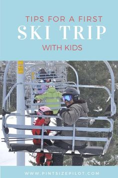 The Top Tips for a Ski Trip with Kids.