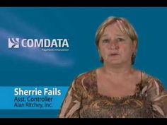 Comdata   Customer Testimonial - Sherrie Fails of Alan Ritchey, Inc.