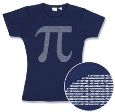 ThinkGeek :: Pi by Numbers Babydoll $20.99 I know I am not a math whiz, but I mark all my golf balls with this symbol to easily differentiate my balls.  So I must have this