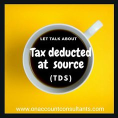 Tax Deducted At Source, Let It Be
