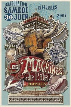 Nantes: Collection de posters des Machines de l'Ile – Expolore the best and the special ideas about Vintage logos Retro Poster, Circus Poster, Circus Art, Poster S, Poster Vintage, Jules Verne, Vintage Advertisements, Vintage Ads, Vintage Logos