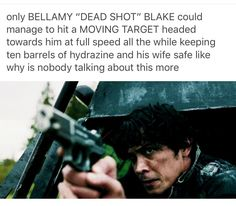 "bellamy blake knows how it's done. (I also like how it says ""his wife"")"