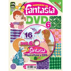 Revista Puntadas de Fantasía DVD 06 - Especial niños y Bebés - Formato Impreso