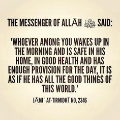 How true are these words of our Prophet Muhammad (ﷺ). So let's not be those who complain about not having things which we like and not necessarily need. May Allah put baraqah in everyone's provisions. Prophet Muhammad Quotes, Hadith Quotes, Muslim Quotes, Religious Quotes, Quran Quotes, Qoutes, Hindi Quotes, Quran Sayings, Allah Quotes