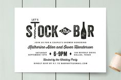 """""""Stock the bar"""" party for a house warming, wedding shower, or even birthday."""