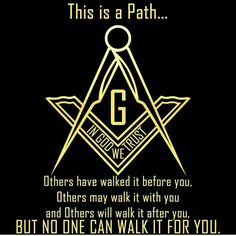 Freemasonry is a Path. Others have walked it before you. Others may walk it with you. But no one can walk it for you. Masonic Art, Masonic Lodge, Masonic Symbols, Masonic Order, Masonic Tattoos, Freemason Tattoo, Freemason Symbol, Illuminati Symbols, Character Design