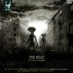 [FREE] The Relic - It's Not Human by Dark. Descent.