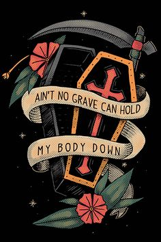 Camiseta Ain't No Grave - Chico Rei Traditional Tattoo Art, Traditional Sleeve, Traditional Ink, Badass Tattoos, Tattoos For Guys, Cool Tattoos, Johnny Cash Tattoo, Coffin Tattoo, Sailor Jerry Tattoos