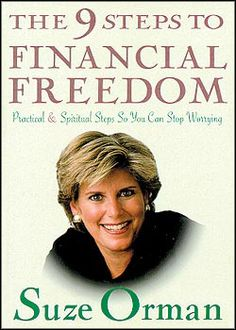 suze orman 9 steps to financial freedom | the 9 steps to financial freedom practical and spiritual steps so you ...