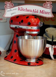 Mixer Makeover. The Moon and Me: A Beauty Aid For Your KitchenAid