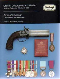 Glendining's Sales Catalogue - Orders Decorations and Medals  & Arms and Armour 25th & 26th March 1988, Glendining's
