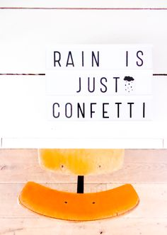 Rain is just confetti in the sky Lightbox Letters, Lightbox Quotes, My Cinema Lightbox, Cinema Box, Lead Boxes, Licht Box, Light Board, Boxing Quotes, Marquee Lights