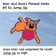 Mac and Rory's phrasal verb #11: to jump up. English Grammar For Kids, Grammar Rules, Tigger, Homeschool, Mac, Homeschooling, Poppy