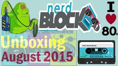 Nerd Block Unboxing - August 2015 Summer Mix Tape