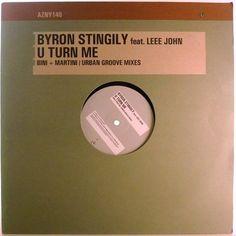 Byron Stingily Feat. Leee John - U Turn Me