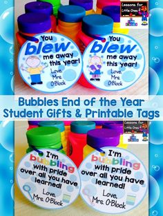 Bubble solution end of the school year student gift idea and free printable gift tags (tags for boys and girls). http://lessons4littleones.com/2016/04/13/end-of-the-year-student-gifts-gift-tags/