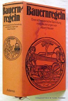Bauernregeln: Eine schweizerische Sammlung mit Erläuterungen von Albert Hauser