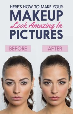 Here's How To Make Your Makeup Look Amazing In Pictures