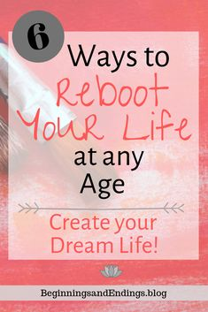 6 Ways to Reboot Your Life At Any Age - Do you feel stuck and not sure which direction to go? 6 ways to reboot your life; how to evaluate your life plan to create your dream life. Eat Better, Better Life, Live For Yourself, Finding Yourself, Improve Yourself, Self Development, Personal Development, Leadership Development, Life Plan