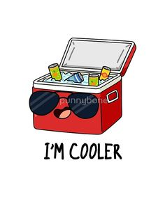 Shop I'm Cooler Cute Ice Cooler Box Pun Poster created by punnybone. Funny Food Puns, Cute Jokes, Cute Puns, Funny Cute, Hilarious, Kid Puns, Punny Puns, Cooler Box, Ice Cooler