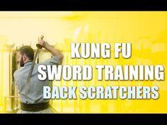 Kung Fu Sword Training Basic Drill - Back Scratchers - YouTube