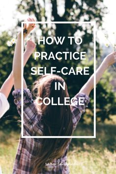 Super helpful tips for practicing self-care in college! Improve your mood and focus by following these tips for taking care of yourself as a college student.