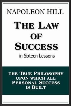The Law of Success in Sixteen Lessons (with linked TOC) Books You Should Read, Great Books To Read, Good Books, Motivational Books, Inspirational Books, Book Club Books, Book Lists, Law Books, Book Series