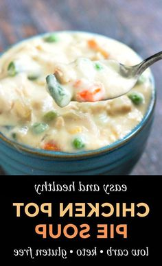Easy Low Carb Chicken Pot Pie Soup - easy to make and healthy with cauliflower cream! #glutenfree #potpiesoup #lowcarbsoup #ketorecipe #chickenpotpie #creamsoup #healthysoup #easyrecipe ...; one serving of broth based soupDinner: 6 oz. steak; baked potato with a pat of butter; side salad with low carbohydrate dressing; sugar free pudd...lso help with many other conditions as well. It may seem overwhelming to cut bad carbohydrates from your diet but after a week or so of not eating th… Low Carb Chicken Soup, Chicken Soup Recipes, Zucchini Side Dishes, Low Carb Soup Recipes, Veggie Sausage, Low Carb Meal Plan, Low Carb Cheesecake, Low Carb Vegetables, Vegetarian Soup