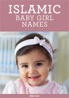 You don't have to be a devout Muslim to give your baby girl an Islamic name, as these names have meanings that will resonate with all cultures. #Cultural #BabyNames