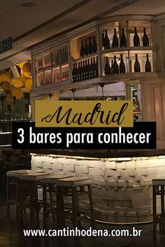 Top 3 bares em Madrid indicados por madrilenhos que fomos conhecer na companhia de moradores. Cada um com seu estilo próprio, bem diferentes uns dos outros e todos ótimos. #espanha #madrid #viagensgastroomicas