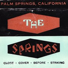 THE SPRINGS Palm Springs matchbook
