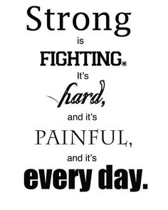 Strong is FIGHTING. It's hard, and it's PAINFUL and it's everyday #quote #fighthard #bestrong #painfuleveryday #fibromyalgia #fibromyalgiawarriors #fibromyalgiasucks #instafollow #instalike #spoonies #spooniestrong #spooniesunite #fibromyalgiasocialgroupuk #joinusonfacebook