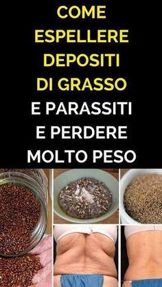 Come Espellere Depositi di Grasso e Parassiti e Perdere MOLTO Peso