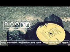 Wice Wersa feat. Waldemar Kasta, Tede - Płoną bębny (RICO Remix)