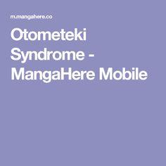Otometeki Syndrome - MangaHere Mobile