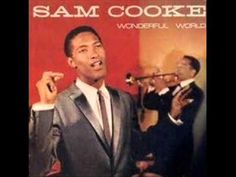 One of the many all-time great singles by Sam Cooke, Wonderful World, made its debut on the Billboard Hot 100 on 9 May Sam Cooke Songs, Get Down On It, Jazz, 60s Music, Live Music, Greatest Songs, Soul Music, Motown, Kinds Of Music