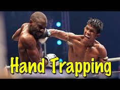 Muay Thai Boxing Technique | Hand Trapping with Ajarn Buck Grant - YouTube