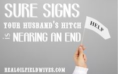12 Sure Signs That Your Husband's Hitch Is Almost Over