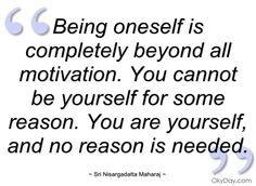 Being oneself is completely beyond all - Sri Nisargadatta Maharaj - Quotes and sayings