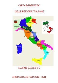 CARTA D'IDENTITA' DELLE REGIONI ITALIANE ALUNNI CLASSE V C ANNO SCOLASTICO 2010 - 2011