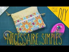 DIY ::: Necessaire Simples - By Fê Atelier - YouTube