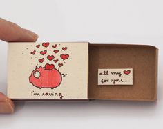 Cute Valentines Day Card - Missing You card - In case you are missing me This listing is for one matchbox. This is a great alternative to a traditional greeting card. Surprise your loved ones with a cute private message hidden in these beautifully decorated matchboxes! Each item is hand made from a real matchbox. The designs are hand drawn, printed on paper and then hand assembled to give each individual matchbox that special personalized touch. Weve found that these matchboxes are the…