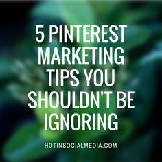 Pinterest marketing isn't working for you? Maybe it is because you haven't discover these 5 powerful Pinterest marketing tips!