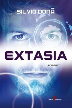 Extasia - Silvio Donà - 5 recensioni su Anobii