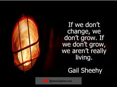 Change is necessary; change will give you so many reasons to think and brainstorm. Life is all about 'C-H-A-N-G-E,' all you can do is mold yourself according to life and its challenges to change yourself. Here in this post, you will get positive change quotes, quotes and images on positive change and different quotes about change.  Change empowers you to wind up distinctly the individual you need to be. Rehearsing and authorizing change yourself is a standout amongst the most remunerating…